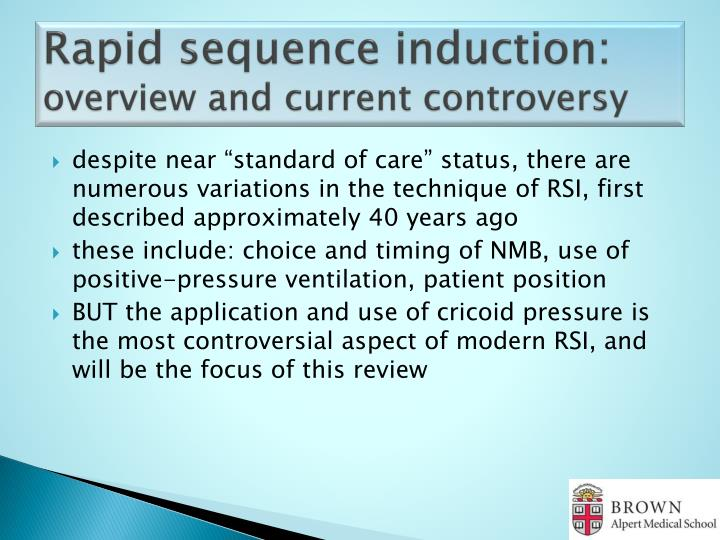 Rapid sequence induction overview and current controversy