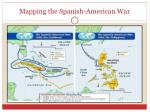 mapping the spanish american war