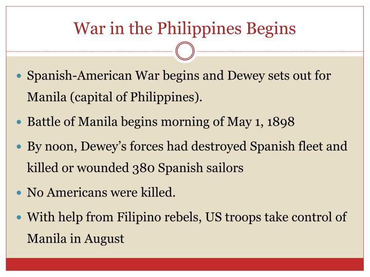 War in the Philippines Begins