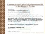 a message from the institute s representative for the women s section