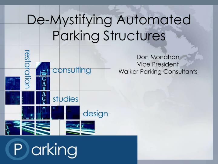 de mystifying automated parking structures n.