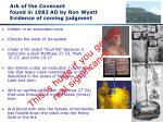ark of the covenant found in 1982 ad by ron wyatt evidence of coming judgment