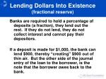 lending dollars into existence fractional reserve