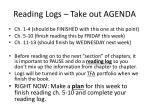 reading logs take out agenda