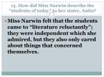 13 how did miss narwin describe the students of today to her sister anita