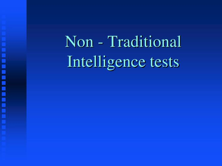 non traditional intelligence tests n.