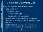 3 6 month out phone call