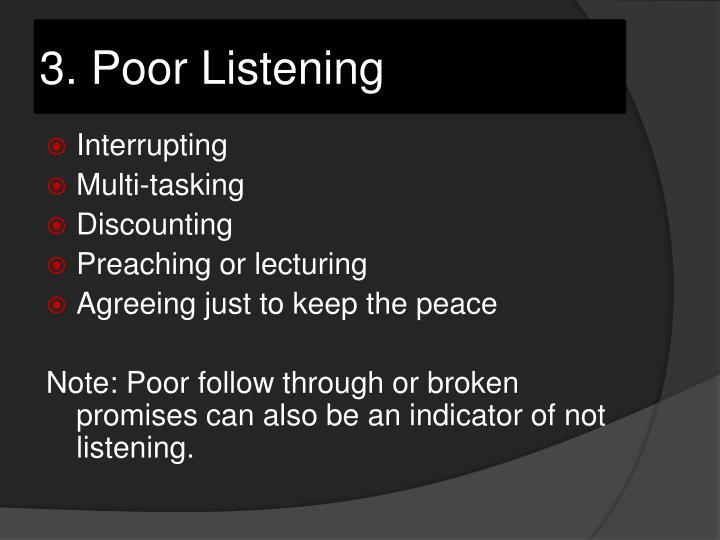 3. Poor Listening