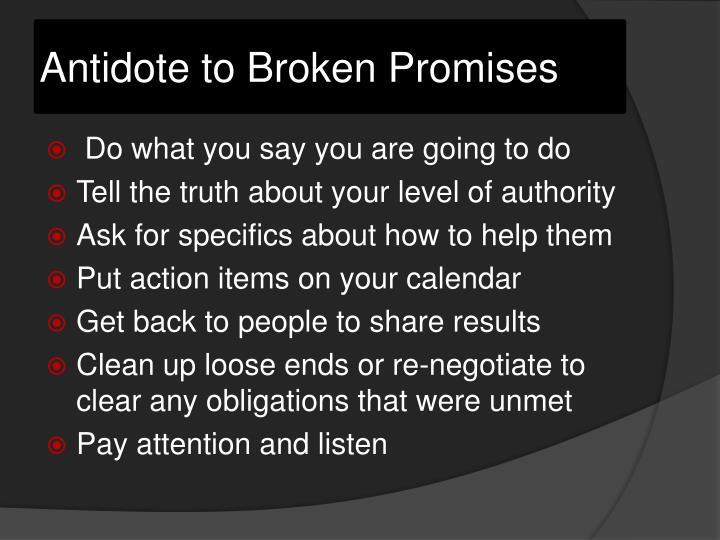 Antidote to Broken Promises
