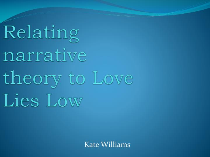 relating narrative theory to love lies low n.