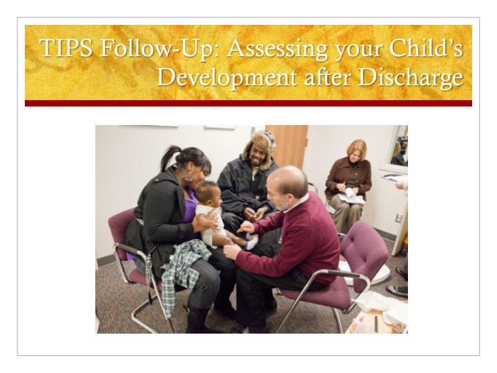 tips follow up assessing your child s development after discharge n.