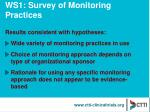 ws1 survey of monitoring practices