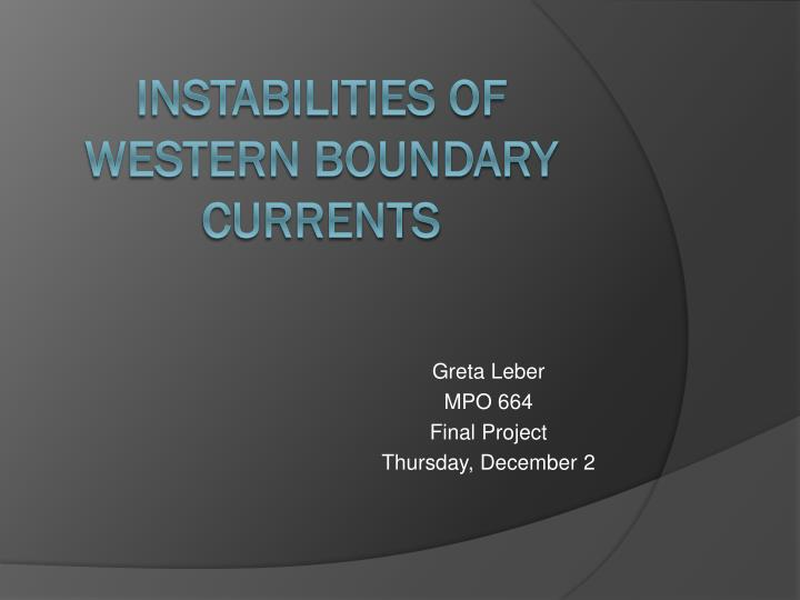 greta leber mpo 664 final project thursday december 2 n.