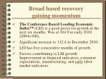 broad based recovery gaining momentum