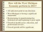 how will the west michigan economy perform in 2011