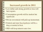 increased growth in 2011