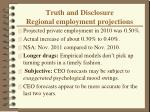 truth and disclosure regional employment projections