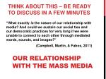 our relationship with the mass media