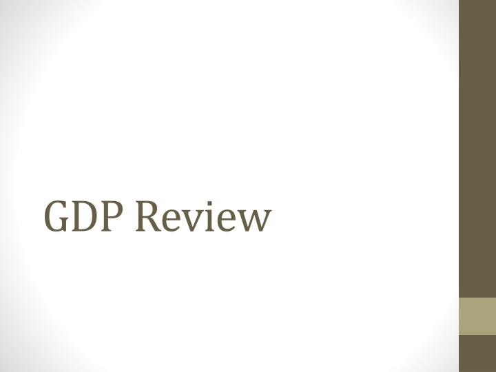 gdp review n.