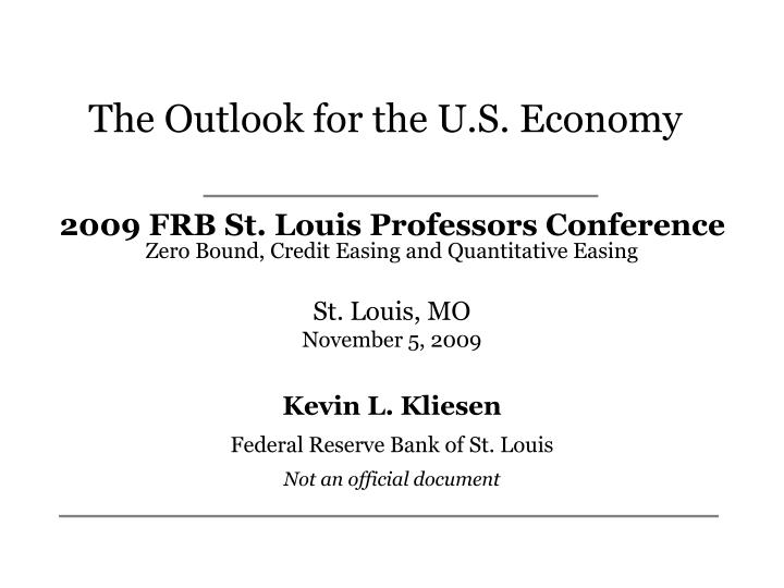 the outlook for the u s economy n.
