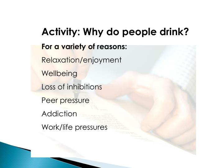 Activity: Why do people drink?