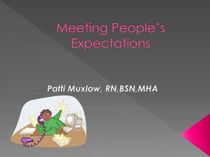 meeting people s expectations n.