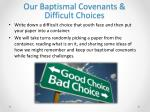our baptismal covenants difficult choices