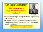 a c redfield 1958 the inadequacy of experiments in marine biology