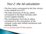 test 2 the 4d calculation