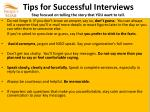tips for successful interviews stay focused on telling the story that you want to tell