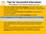 tips for successful interviews think strategically know what you what you want to say