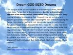 dream god sized dreams