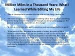 million miles in a thousand years what i learned while editing my life