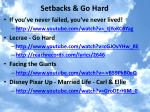setbacks go hard