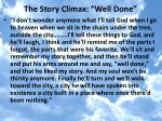 the story climax well done
