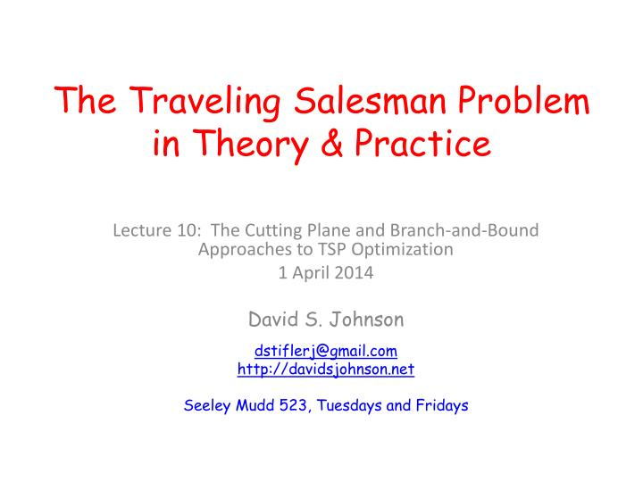 the traveling salesman problem in theory practice n.