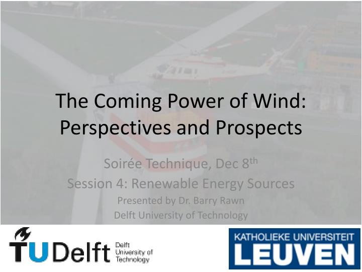 the coming power of wind perspectives and prospects n.