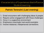 characteristics of experiences that influence student learning