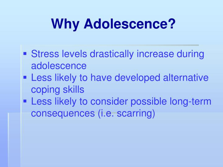 Why Adolescence?