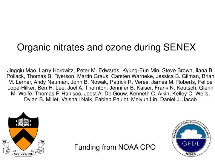 organic nitrates and ozone during senex n.