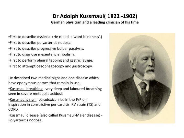 Dr Adolph Kussmaul( 1822 -1902)