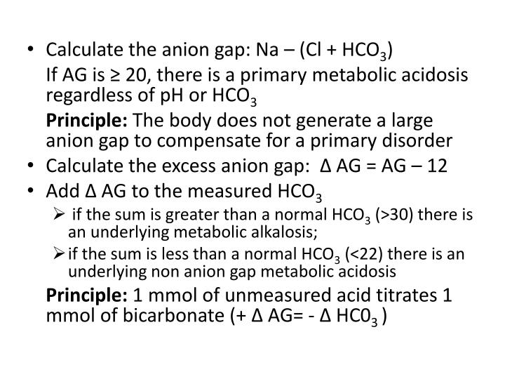 Calculate the anion gap: Na – (