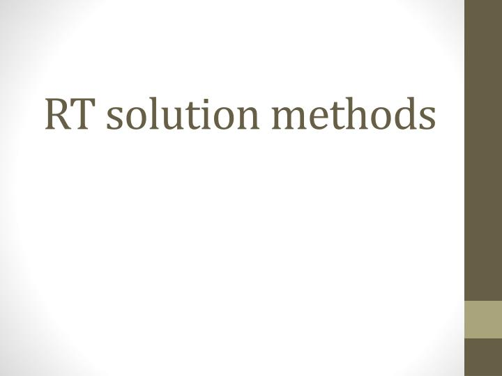 rt solution methods n.