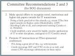 committee recommendations 2 and 3 for bog discussion