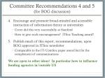 committee recommendations 4 and 5 for bog discussion