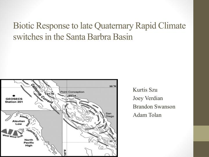 biotic response to late quaternary rapid climate switches in the santa barbra basin n.