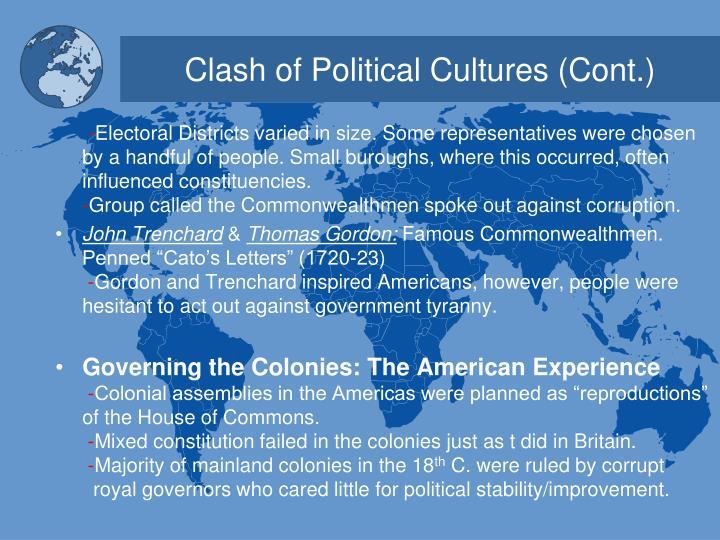 Clash of Political Cultures (Cont.)