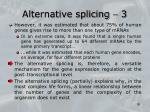 alternative splicing 3