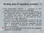 binding sites of regulatory proteins 1