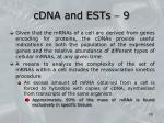 cdna and ests 9